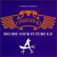 Decide Your Future E.P.