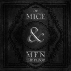 The Flood mp3 Album by Of Mice & Men