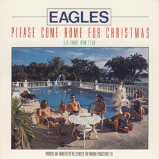 Please Come Home For Christmas (Remastered) by Eagles
