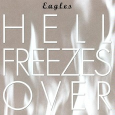 Hell Freezes Over mp3 Live by Eagles