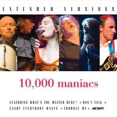 Extended Versions mp3 Live by 10,000 Maniacs