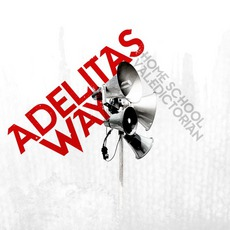 Home School Valedictorian mp3 Album by Adelitas Way