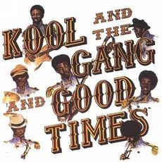 Good Times by Kool & The Gang