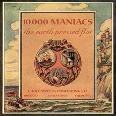 The Earth Pressed Flat mp3 Album by 10,000 Maniacs