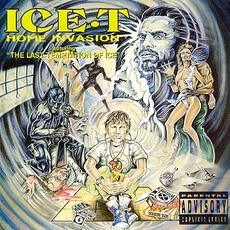 Home Invasion & The Last Temptation Of Ice (Limited Edition) mp3 Album by Ice-T