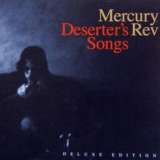 Deserter's Songs (Deluxe Edition) mp3 Album by Mercury Rev