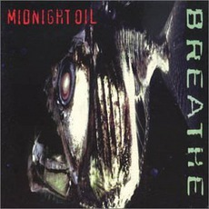 Breathe mp3 Album by Midnight Oil