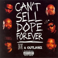 Can't Sell Dope Forever by Dead Prez & Outlawz