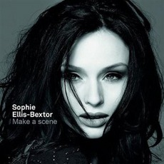 Make A Scene mp3 Album by Sophie Ellis-Bextor