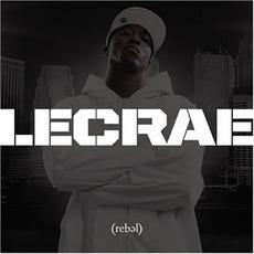 Rebel mp3 Album by Lecrae