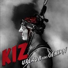 Urlaub Fürs Gehirn by K.I.Z.