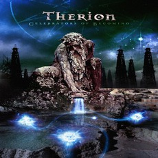 Celebrators Of Becoming by Therion