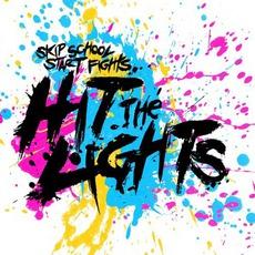 Skip School, Start Fights