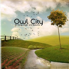 All Things Bright And Beautiful mp3 Album by Owl City