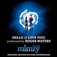 Hello (I Love You) mp3 Single by Roger Waters