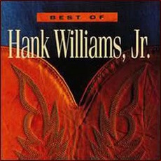Best Of Hank Williams, Jr.