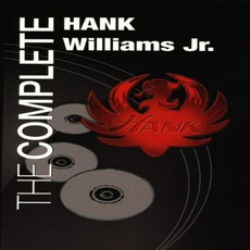 The Complete Hank Williams Jr. mp3 Artist Compilation by Hank Williams, Jr.