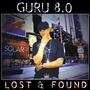Guru 8.0: Lost & Found