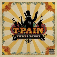 Thr33 Ringz mp3 Album by T-Pain