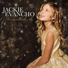 Dream With Me mp3 Album by Jackie Evancho