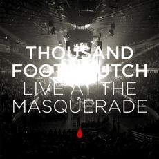 Live At The Masquerade by Thousand Foot Krutch