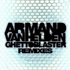 Ghettoblaster Remixes mp3 Remix by Armand Van Helden