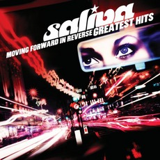 Moving Forward In Reverse: Greatest Hits mp3 Artist Compilation by Saliva