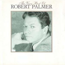 The Very Best Of Robert Palmer mp3 Artist Compilation by Robert Palmer