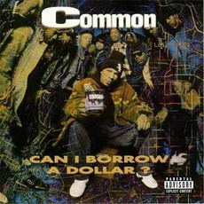 Can I Borrow A Dollar? mp3 Album by Common