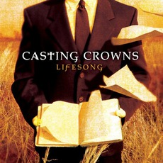 Lifesong mp3 Album by Casting Crowns