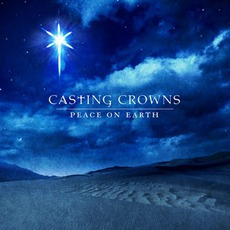 Peace On Earth mp3 Album by Casting Crowns