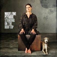 Standing On The Rooftop mp3 Album by Madeleine Peyroux