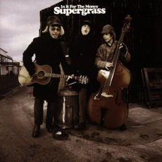 In It For The Money mp3 Album by Supergrass