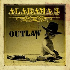 Outlaw mp3 Album by Alabama 3