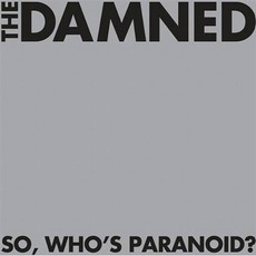 So, Who's Paranoid? mp3 Album by The Damned