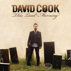 This Loud Morning (Deluxe Edition) mp3 Album by David Cook