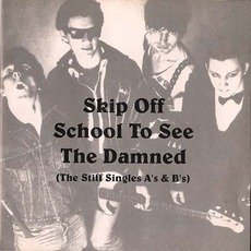 Skip Off School To See The Damned mp3 Artist Compilation by The Damned