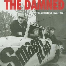 Smash It Up: The Anthology 1976-1987 mp3 Artist Compilation by The Damned