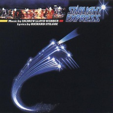 Starlight Express (1984 Original London Cast)