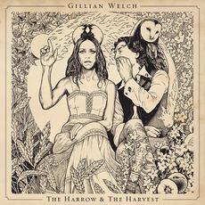 The Harrow & The Harvest mp3 Album by Gillian Welch