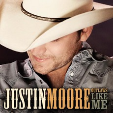 Outlaws Like Me mp3 Album by Justin Moore