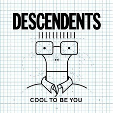 Cool To Be You mp3 Album by Descendents