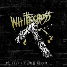 Nineteen Eighty Seven mp3 Album by Whitecross