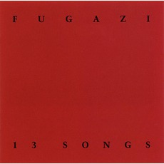 13 Songs (Remastered) mp3 Artist Compilation by Fugazi