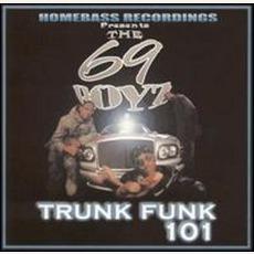 Trunk Funk 101 mp3 Album by 69 Boyz