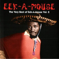 Very Best Of Eek A Mouse, Volume 2