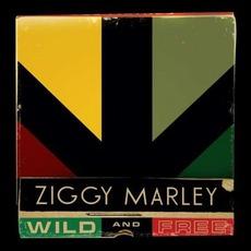 Wild And Free mp3 Album by Ziggy Marley