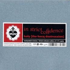 Holy (The Hecq Destruxxion) mp3 Remix by In Strict Confidence