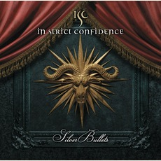 Silver Bullets mp3 Album by In Strict Confidence