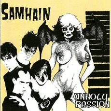 Unholy Passion (Remastered) mp3 Album by Samhain